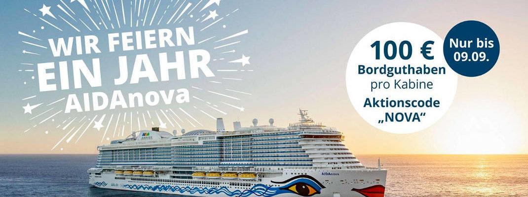 AIDAnova Geburtstag 100 Euro Aktions-Bordguthaben - Bildquelle: AIDA Cruises